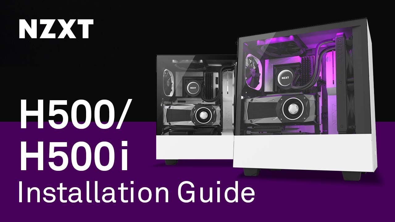 NZXT H500/H500i Installation Guide - Building a PC with Our New Compact  Mid-Tower ATX Case
