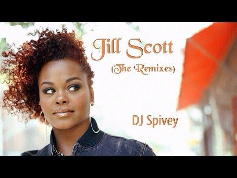 """Jill Scott (The Remixes)"" (A Soulful House Mix) by DJ Spivey"