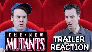 The New Mutants - Trailer Reaction