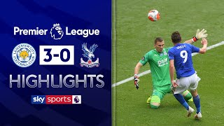 Jamie Vardy joins the 100 club! | Leicester City 3-0 Crystal Palace | Premier League Highlights
