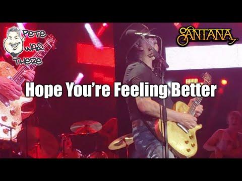 Santana - Hope You're Feeling Better (Austin360 Amphitheater, Del Valle, TX 07/09/2019) HD