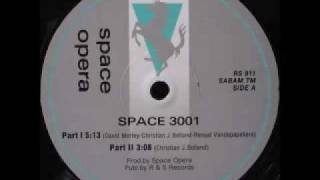 SPACE OPERA Space 3001 part 1 (R&S RECORDS)