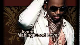 Avant - Making Good Love (Lyrics)