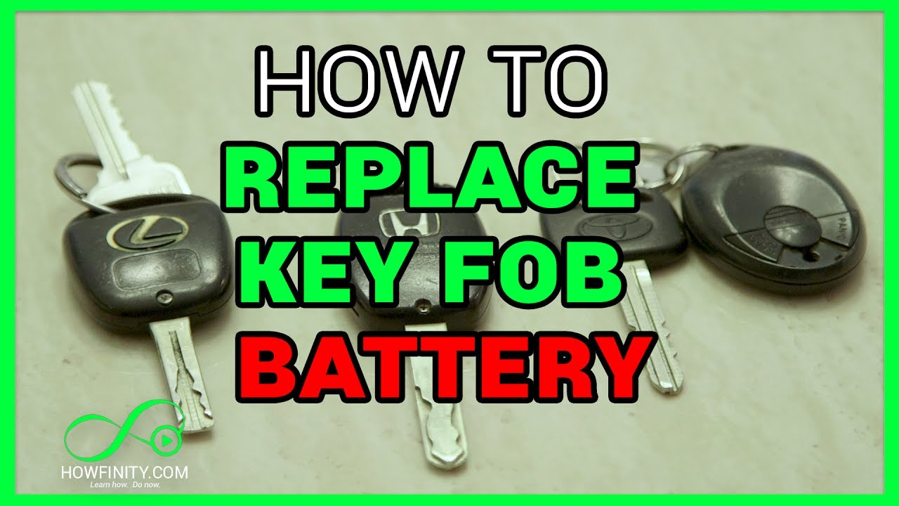 How To Change Car Key Battery Key Fob Battery Replacement Youtube