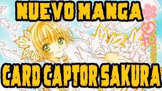 HA VUELTO CARD CAPTOR SAKURA: Y en forma de Manga.