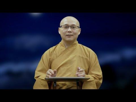 Đức Phật và Giáo Pháp | Thâm Nhập Giáo Pháp