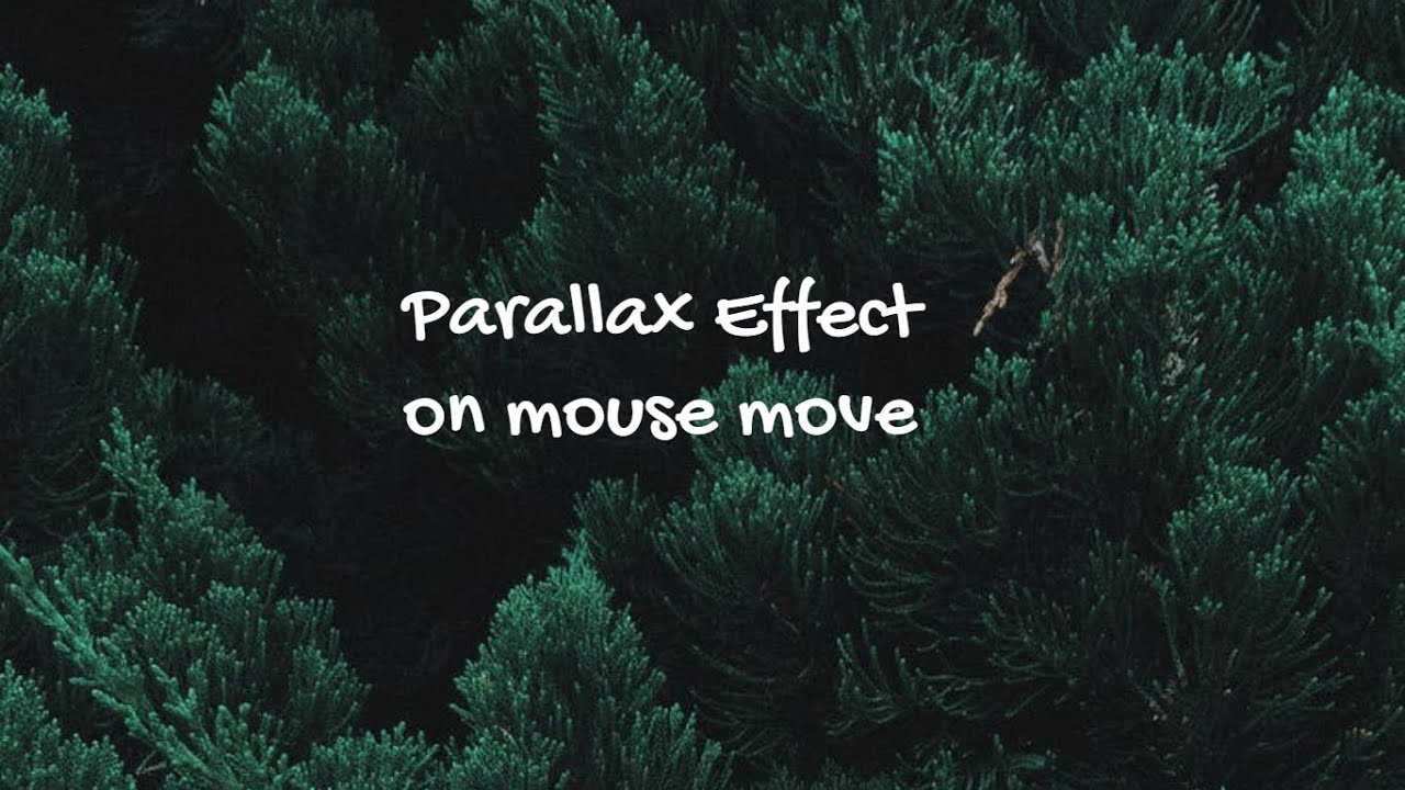 Pure VanillaJavaScript Project: Advanced Parallax Effect to Change Position on Mouse Move