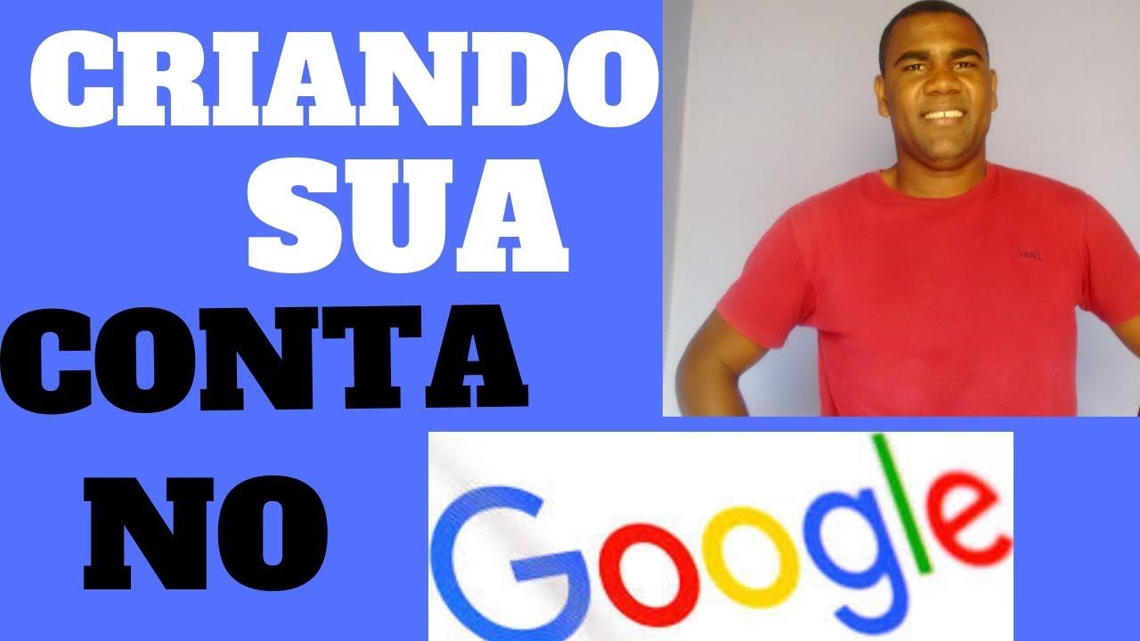 Como Criar Uma Conta No Google Passo A Passo