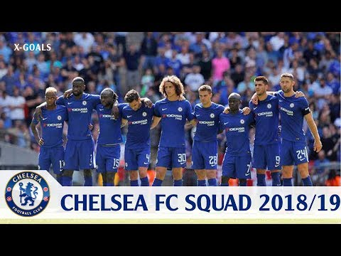 ⚽ CHELSEA FC SQUAD 2018/19 ALL PLAYERS - CHELSEA TEAM OFFICI