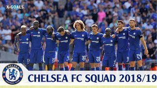 ⚽ CHELSEA FC SQUAD 2018/19 ALL PLAYERS - CHELSEA TEAM OFFICIAL
