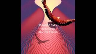 Strange Talk - Picking Up All The Pieces (TheFatRat Remix)