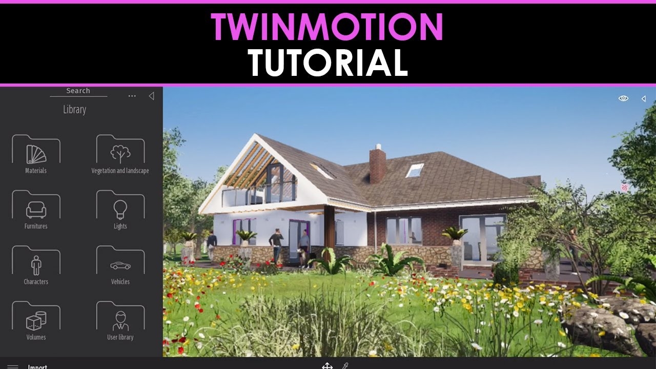 Twinmotion 2019 Tutorials