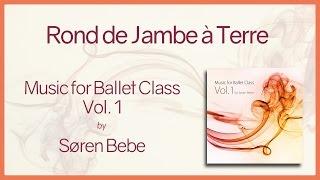Music for Ballet Class Vol.1 Rond de Jambe à Terre - original piano songs by Søren Bebe