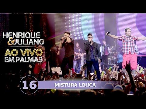 Henrique e Juliano - MISTURA LOUCA - part Os Havaianos - DVD Ao vivo em Palmas