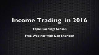 Income Trading in 2016 | Earnings Season