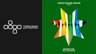 Christopher Doerr - Soda (Golan Zocher Remix) [Magnitude Recordings]