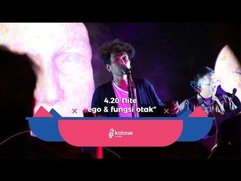 "Kolase.com - 4.20 Nite ""Ego & Fungsi Otak"" | After Movie"