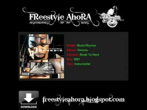 Busta Rhymes - Break Ya Neck (Instrumentals Hip Hop Beats Freestyleahora) (Download).wmv