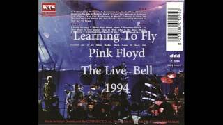 Pink Floyd - Learning To Fly (The Live Bell, 1994)