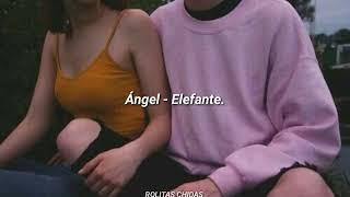 Ángel - Elefante (letra)