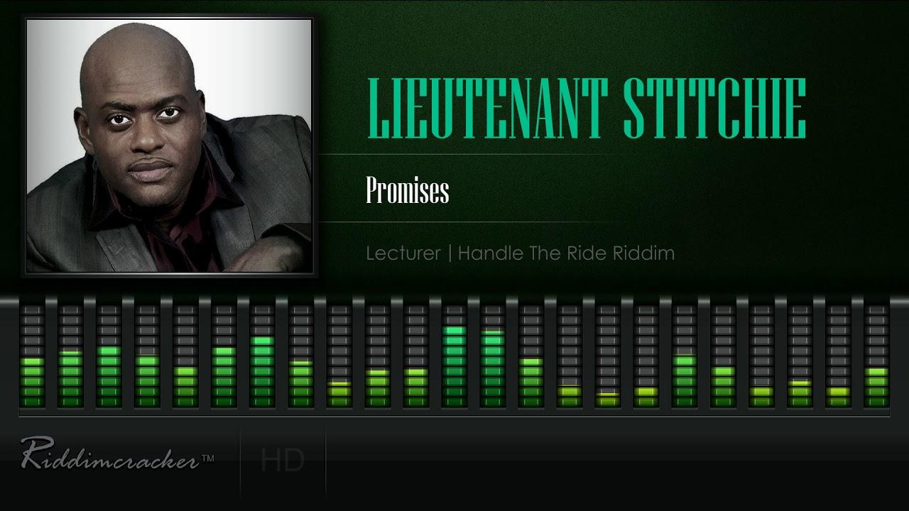 Download Lieutenant Stitchie - Promises (Lecturer   Handle The Ride Riddim) [HD]
