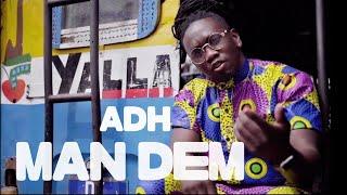 Download ADH - Man Dem (Official Video)