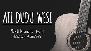 Ati Dudu Wesi Didi Kempot Ft Happy Asmara Karaoke Akustik Original Key
