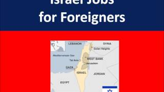 Israel Jobs for Foreigners