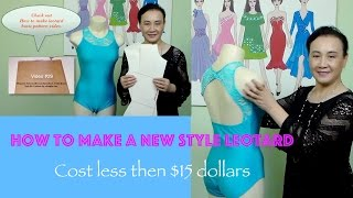 """How to make a leotard """"new style leotard"""" video #30"""
