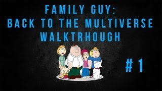 Family Guy: Back to the Multiverse Part 1 Walkthrough Cutscene - Time Space Continumm