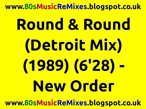 Round & Round (Detroit Mix) - New Order | 80s Dance Music | 80s Club Mixes | 80s Detroit Techno