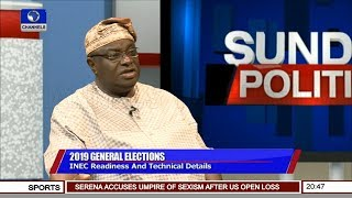 INEC Is Ready For Conduct Of 2019 Elections - Solomon Soyebi | Sunday Politics |