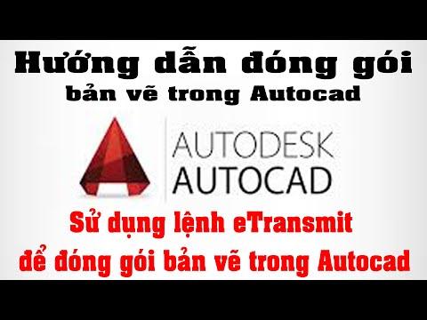 #Mr Pandq _#Hướng dẫn sử dụng lệnh #eTransmit trong #autocad để #đóng #gói #bản #vẽ