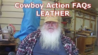 Cowboy Leather - Cowboy Action FAQs