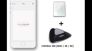 Configuración Kit domotica Automatización Español  Broadlink Central RM PRO - Interruptor Luces TC2