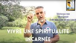 Le faux mythe de la SPIRITUALITE ou comment vivre une spiritualité incarnée, ARGENT ? Yannick Vérité