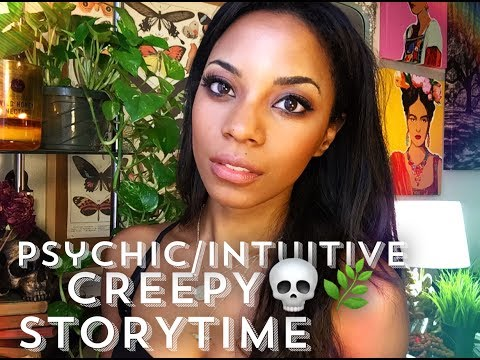 INTUITIVE CREEPY STORY TIME- COLLAB WITH HARMONY NICE 🔮💀✨