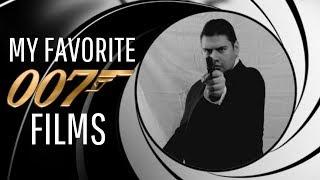 My Favorite 007 Films (James Bond Films Ranked)