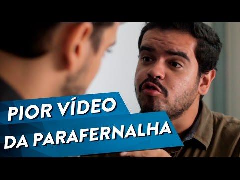PIOR VIDEO DA PARAFERNALHA
