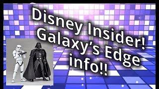 Disney Insider and Galaxys Edge