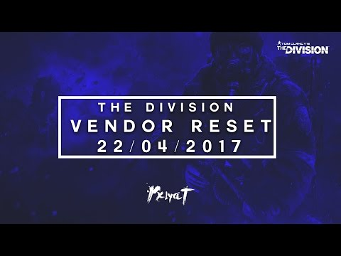 The Division - VENDOR RESET [22/04/2017] PP-19, God Mods & Great Gear Pieces!