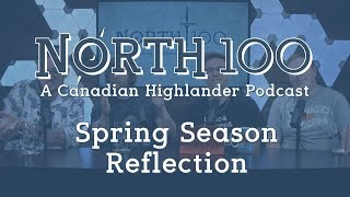 North 100 Ep68 - Spring Season Reflection