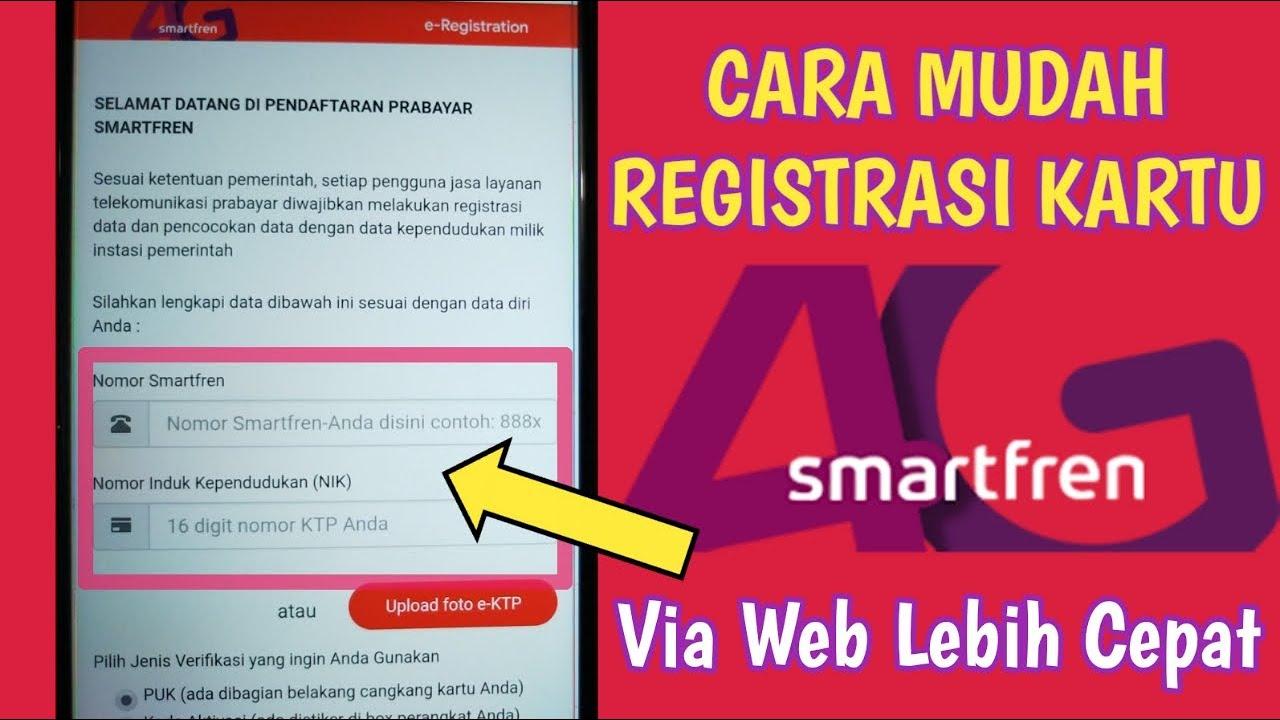 Cara Registrasi Kartu Baru Smartfren Cara Daftar Kartu Smartfren Youtube