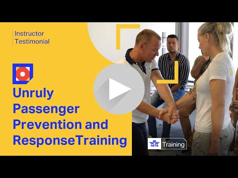 IATA's Unruly Passenger Prevention and Response course