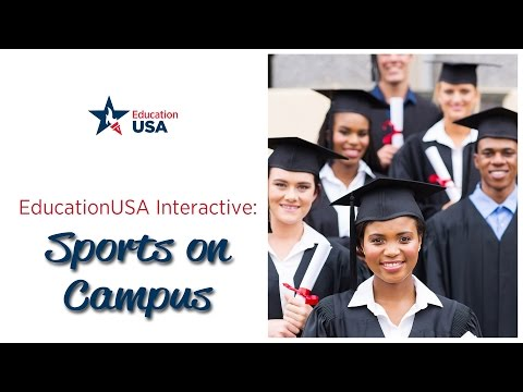 EducationUSA Interactive: Sports on Campus