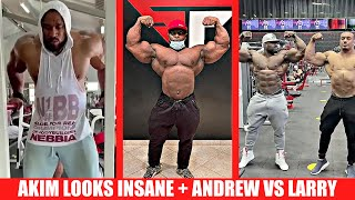 Akim Williams Looks INSANE!! + Andrew VS Larry Wheels Posedown + Will Roelly Compete soon?
