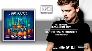 Don't Look Down vs. Sandcastles (Martin Garrix Mashup)