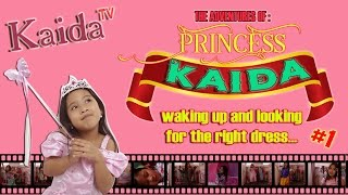 Princess Kaida waking up and looking for the right dress