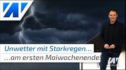 Unwetter! Der Mai startet mit Gewitter, Starkregen und Sommerwärme - bis 30°C möglich!