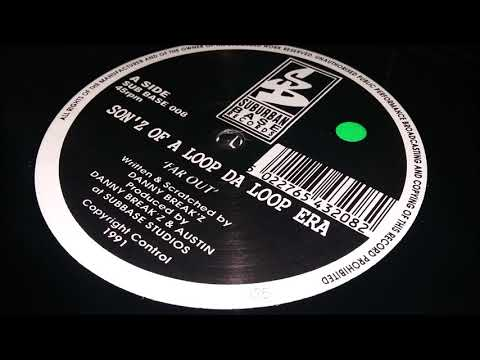 Son'z Of A Loop Da Loop Era - Far Out (Scratchadelic Mix)